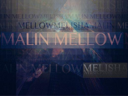malin mellow